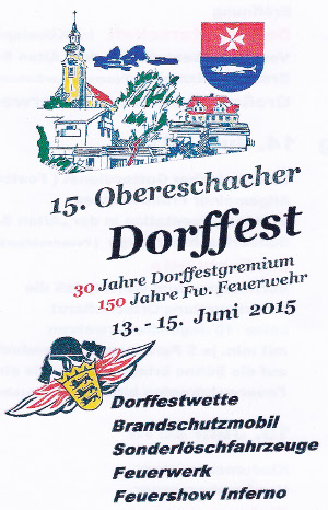 15. Obereschacher Dorffst, 13.06.2015 - 15.06.2015